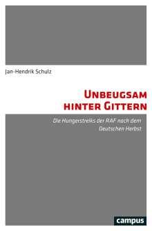 Jan-Hendrik Schulz: Unbeugsam hinter Gittern, Buch