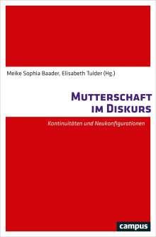 Mutterschaft im Diskurs, Buch