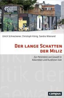 Ulrich Schneckener: Der lange Schatten der Miliz, Buch