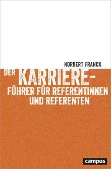 Norbert Franck: Der Karriereführer für Referentinnen und Referenten, Buch
