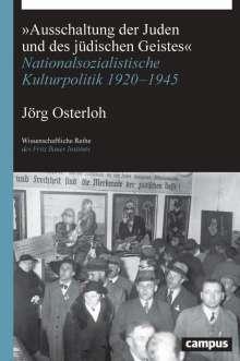 Jörg Osterloh: »Ausschaltung der Juden und des jüdischen Geistes«, Buch
