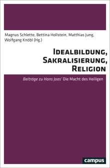 Idealbildung, Sakralisierung und Religion, Buch
