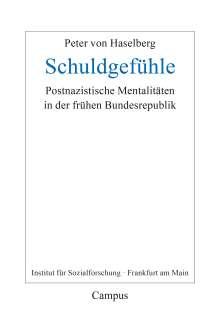 Peter von Haselberg: Schuldgefühle, Buch