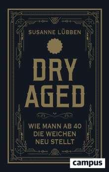Susanne Lübben: Dry Aged, Buch
