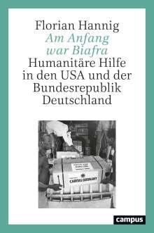 Florian Hannig: Am Anfang war Biafra, Buch