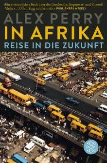 Alex Perry: In Afrika: Reise in die Zukunft, Buch