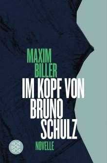Maxim Biller: Im Kopf von Bruno Schulz, Buch