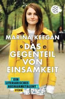 Marina Keegan: Das Gegenteil von Einsamkeit, Buch