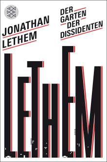 Jonathan Lethem: Der Garten der Dissidenten, Buch