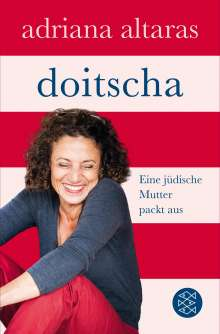 Adriana Altaras: Doitscha, Buch