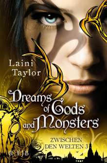 Laini Taylor: Dreams of Gods and Monsters, Buch