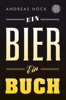 Andreas Hock: Ein Bier. Ein Buch., Buch