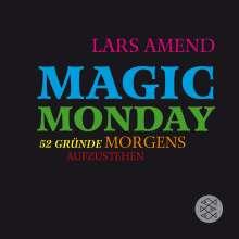 Lars Amend: Magic Monday - 52 Gründe morgens aufzustehen, Buch