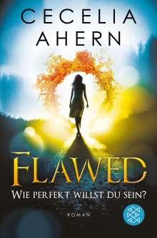 Cecelia Ahern: Flawed 1 - Wie perfekt willst du sein?, Buch