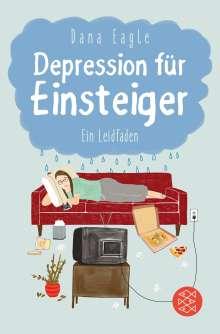 Dana Eagle: Depression für Einsteiger, Buch