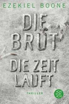 Ezekiel Boone: Die Brut - Die Zeit läuft, Buch