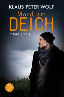 Klaus-Peter Wolf: Mord am Deich
