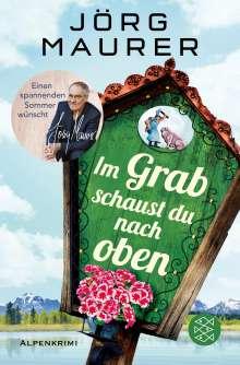 Jörg Maurer: Im Grab schaust du nach oben, Buch