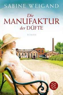 Sabine Weigand: Die Manufaktur der Düfte, Buch