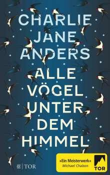 Charlie Jane Anders: Alle Vögel unter dem Himmel, Buch