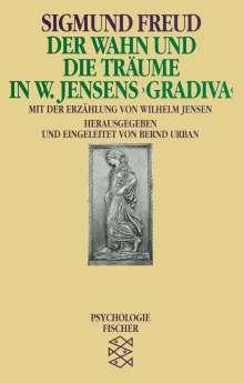 Sigmund Freud: Der Wahn und die Träume in W. Jensens ' Gradiva', Buch