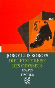 Jorge Luis Borges: Die letzte Reise des Odysseus, Buch