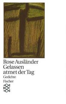 Rose Ausländer: Gelassen atmet der Tag, Buch
