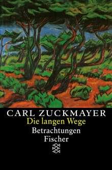 Carl Zuckmayer: Die langen Wege, Buch
