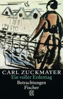 Carl Zuckmayer: Ein voller Erdentag, Buch