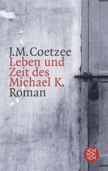 J. M. Coetzee: Leben und Zeit des Michael K, Buch