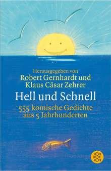 Hell und Schnell, Buch