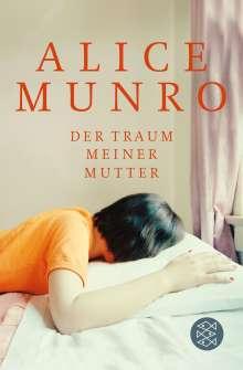 Alice Munro: Der Traum meiner Mutter, Buch