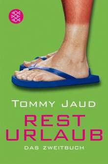 Tommy Jaud: Resturlaub, Buch