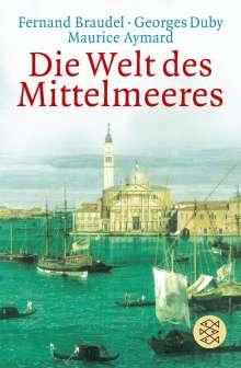 Maurice Aymard: Die Welt des Mittelmeeres, Buch