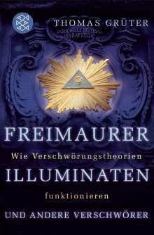 Thomas Grüter: Freimaurer, Illuminaten und andere Verschwörer, Buch