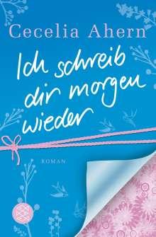 Cecelia Ahern: Ich schreib dir morgen wieder, Buch