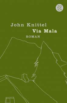 John Knittel: Via Mala, Buch
