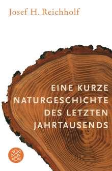 Josef Reichholf: Eine kurze Naturgeschichte des letzten Jahrtausends, Buch