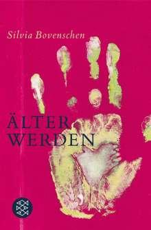 Silvia Bovenschen: Älter werden, Buch