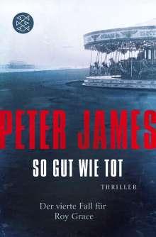 Peter James: So gut wie tot, Buch