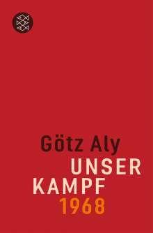 Götz Aly: Unser Kampf, Buch