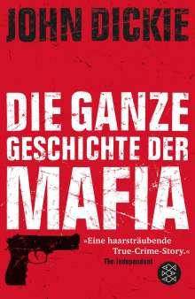 John Dickie: Omertà - Die ganze Geschichte der Mafia, Buch