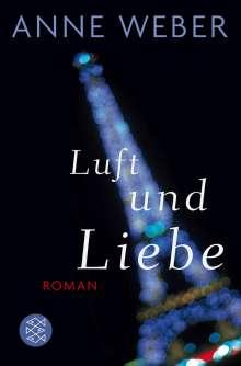 Anne Weber (geb. 1964): Luft und Liebe, Buch
