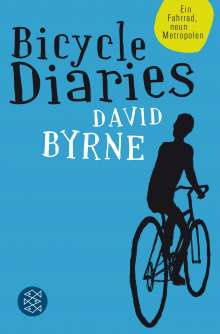 David Byrne: Bicycle Diaries, Buch