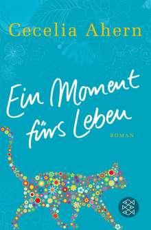 Cecelia Ahern: Ein Moment fürs Leben, Buch