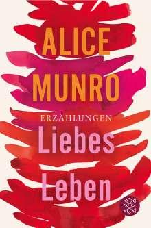 Alice Munro: Liebes Leben, Buch