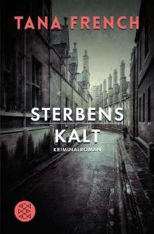 Tana French: Sterbenskalt, Buch