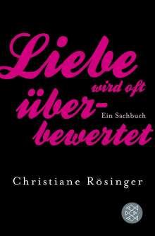 Christiane Rösinger: Liebe wird oft überbewertet, Buch