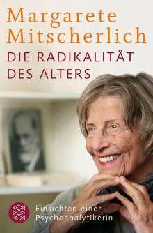 Margarete Mitscherlich: Die Radikalität des Alters, Buch