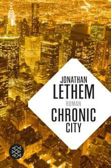 Jonathan Lethem: Chronic City, Buch